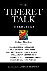 The Tiferet Talk Interviews Kindle Edition