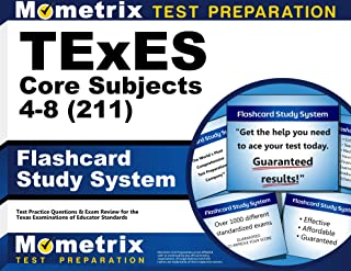 TExES Core Subjects 4-8 (211) Flashcard Study System: TExES Test Practice Questions & Review for the Texas Examinations of Educator Standards (Cards)