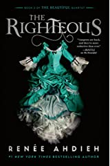 The Righteous (The Beautiful Quartet Book 3) Kindle Edition