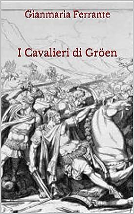 I Cavalieri di Gröen
