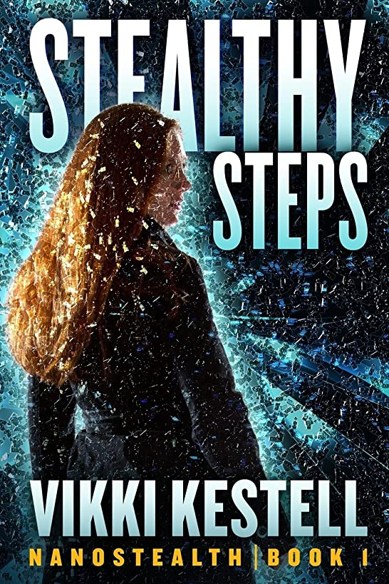 Stealthy Steps (Nanostealth | Book 1)