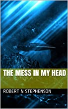 The Mess In My Head (Imperfections Book 2)