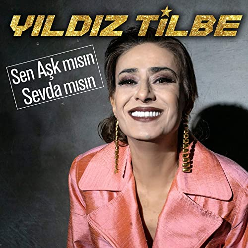 Sen Ask Misin Sevda Misin By Yildiz Tilbe On Amazon Music Amazon Com