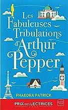 Les Fabuleuses Tribulations d'Arthur Pepper (French Edition)