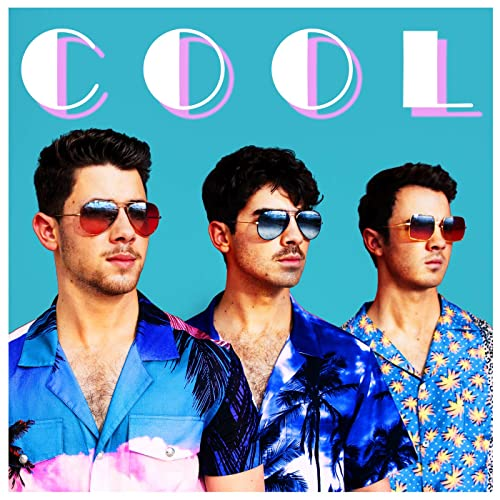 Cool -Jonas Brothers