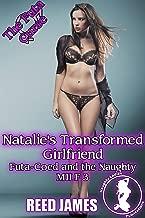Natalie's Transformed Girlfriend (Futa-Coed and the Naughty MILF 3)