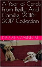 A Year of Cards From Reilly And Camille, 2016-2017 Collection
