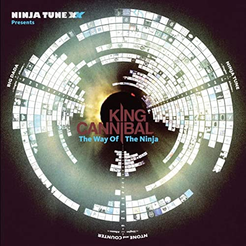 Ninja Tune XX Presents King Cannibal: The Way Of The Ninja ...