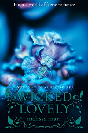 Wicked Lovely (English Edition)