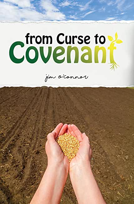 From Curse to Covenant (English Edition)