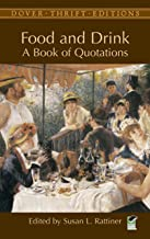Food and Drink: A Book of Quotations (Dover Thrift Editions)
