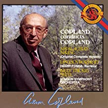 Copland: Appalachan Spring, Lincoln Portrait & Billy the Kid Suite