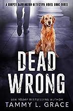 Dead Wrong (Cooper Harrington Detective Novels Book 3)