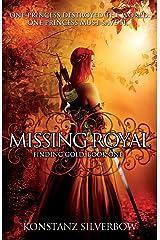 Missing Royal (Finding Gold) (Volume 1) Paperback