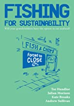 Fishing for sustainability: Will your grandchildren have the option to eat seafood?