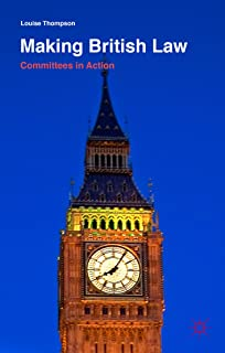 Making British Law: Committees in Action