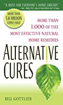 Best bill gottlieb alternative cures Reviews
