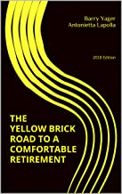 The Yellow Brick Road to a Comfortable Retirement: 2018 Edition