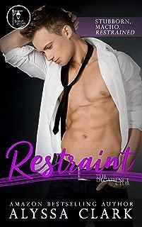 Restraint (The Decadence Club Book 1)