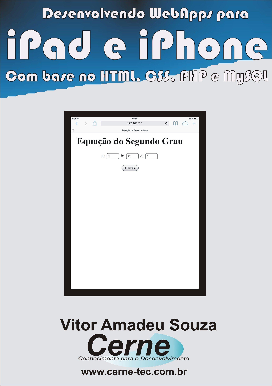 Desenvolvendo WebApps para iPad e iPhone Com base no HTML, CSS, PHP e MySQL (Portuguese Edition)