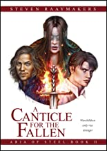 A Canticle for the Fallen (Aria of Steel Book 2)
