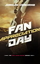 Fan Appreciation Day (The Dirty Motorcycle Road Racing Series Book 2)