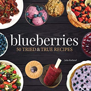Blueberries: 50 Tried and True Recipes (Nature's Favorite Foods Cookbooks)