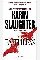 Faithless: A Novel (Grant County Book 5) (English Edition) eBook Kindle