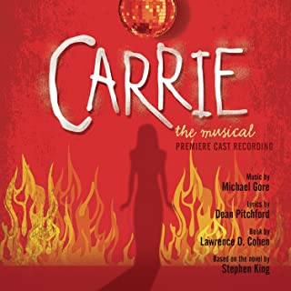 Carrie: The Musical Premiere Cast Recording