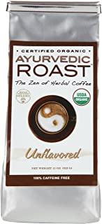 Ayurvedic Roast - Top Caffeine Free Certified Organic Coffee Substitute - Natural Grain Beverage and Herbal Blend that is ...