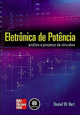 Eletrônica de Potência: Análise e Projetos de Circuitos