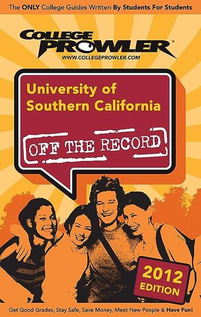 University of Southern California 2012 (English Edition)