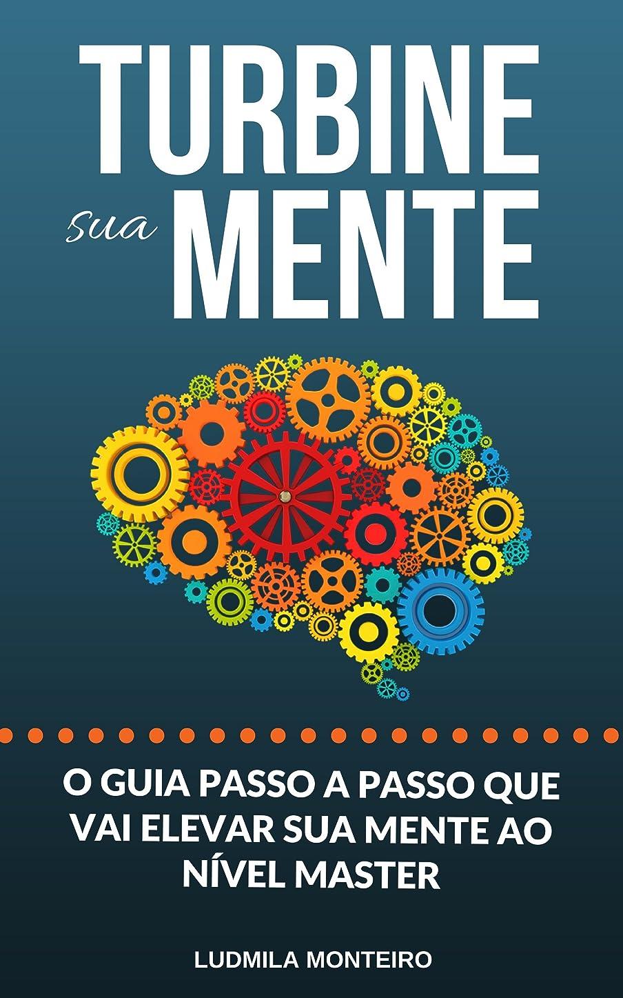 広がりコショウ政治的Turbine sua Mente: O Guia Passo a Passo que vai elevar sua Mente ao nível Master (Portuguese Edition)