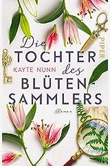 Die Tochter des Blütensammlers: Roman (German Edition) Format Kindle