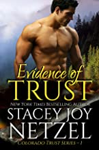 Evidence of Trust (Colorado Trust Series Book 1)