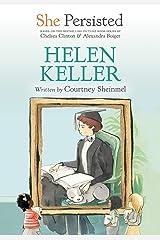 She Persisted: Helen Keller Kindle Edition