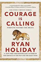 Courage Is Calling: Fortune Favors the Brave Kindle Edition