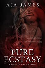 Pure Ecstasy: A Novel of the Pure Ones (#3) (Pure/ Dark Ones Book 8)
