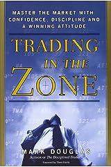 Trading in the Zone by Mark Douglas (1-Jul-2000) Hardcover Hardcover