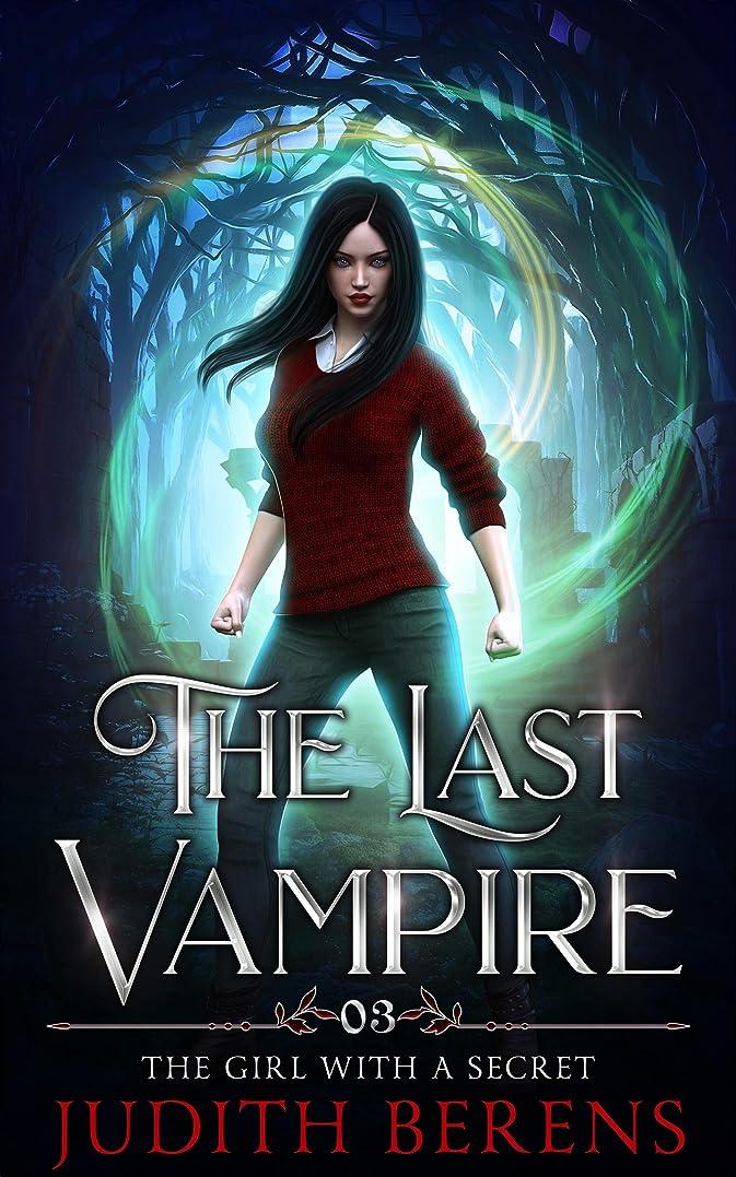 役員熱狂的なバックグラウンドThe Girl With A Secret (The Last Vampire Book 3) (English Edition)