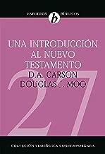 Una introducción al Nuevo Testamento (Spanish Edition)