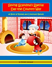 Saving Grandma's Special Day the Country Way: A Book of Rhymes and Consonant Blends