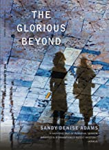The Glorious Beyond