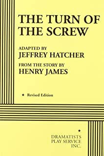 The Turn of the Screw - Acting Edition (Acting Edition for Theater Productions)