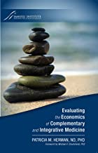Evaluating the Economics of Complementary and Integrative Medicine