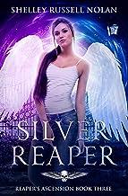 Silver Reaper (Reaper's Ascension Book 3)