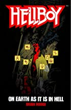 On Earth As It Is In Hell: A Hellboy Novel