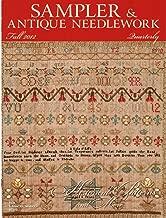Sampler & Antique Needlework Quarterly, Fall 2012, #68 Volume 18, Number 3 - Historical Patterns and More