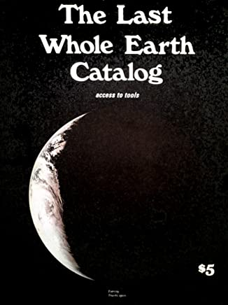 The Last Whole Earth Catalog - Access To Tools [Paperback] by Various