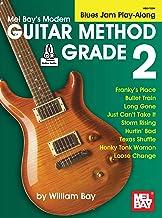 Modern Guitar Method Grade 2, Blues Jam Play-Along (English Edition)